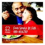 British Heart Foundation - Food should be fun and healt